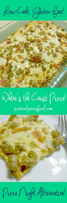 where's the crust pizza (sweetandsavoryfood.com)