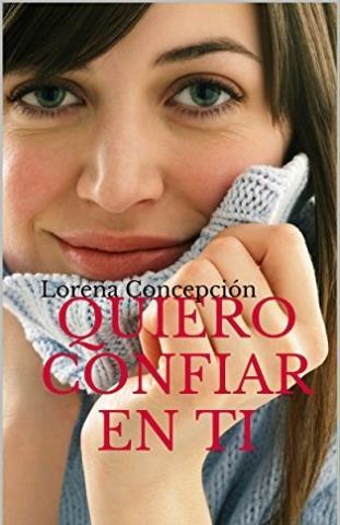Quiero confiar en ti - Lorena Concepción