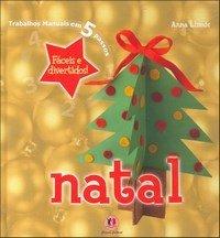 Natal – Coleção Trabalhos Manuais em 5 Passos