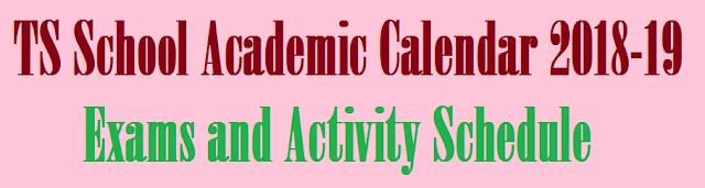 Telangana School Academic Calendar 2018-19 Exams and Activity Schedule