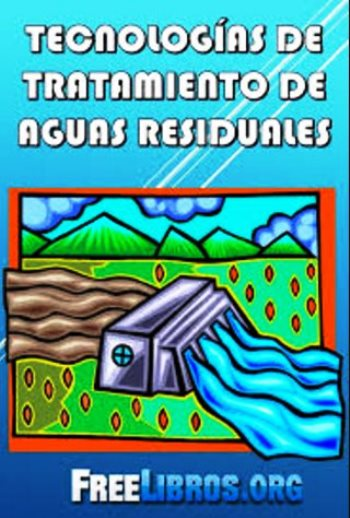 Tecnologías de tratamiento de aguas residuales