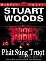 Phát Súng Trượt - Stuart Woods