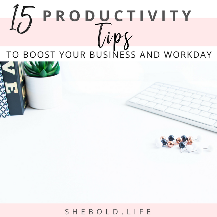 15 tips for any business owner or entrepreneur to improve productivity and efficiency