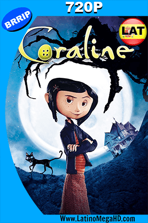Coraline Y La Puerta Secreta (2009) Latino HD 720p ()
