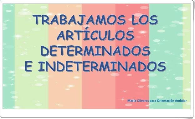 """""""Trabajamos los artículos determinados e indeterminados"""" (Cuadernillo de Lengua Española de Primaria)"""