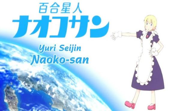 Yuri Seijin Naoko-San - Daftar Rekomendasi Anime Buatan Studio Ufotable Terbaik