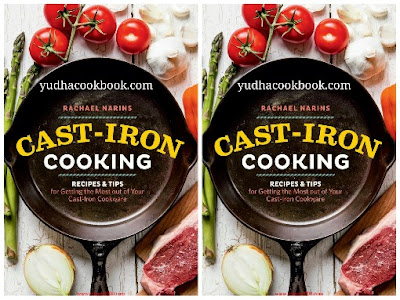 Download ebook Cast-Iron Cooking : Recipes & Tips for Getting the Most out of Your Cast-Iron Cookware