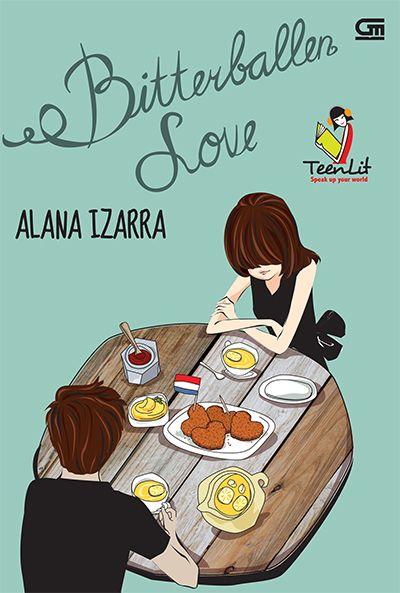Download Novel Teenlit Bitterballen Love karya Alana Izarra Download Novel Teenlit Bitterballen Love karya Alana Izarra