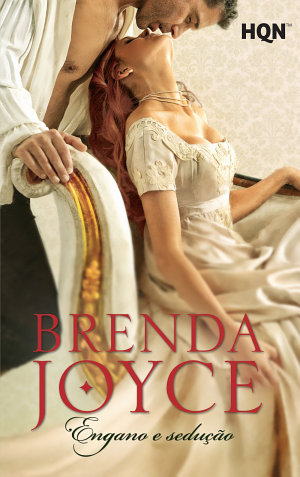 Engano e sedução - Brenda Joyce