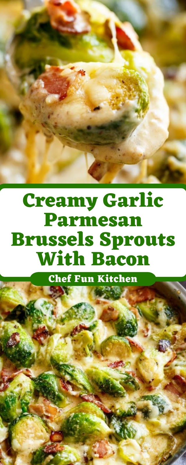 Creamy Garlic Parmesan Brussels Sprouts With Bacon