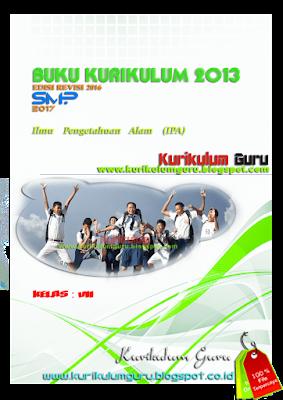DOWNLOAD BUKU KURIKULUM 2013 EDISI REVISI 2016 JENJANG SMP 2017 IPA