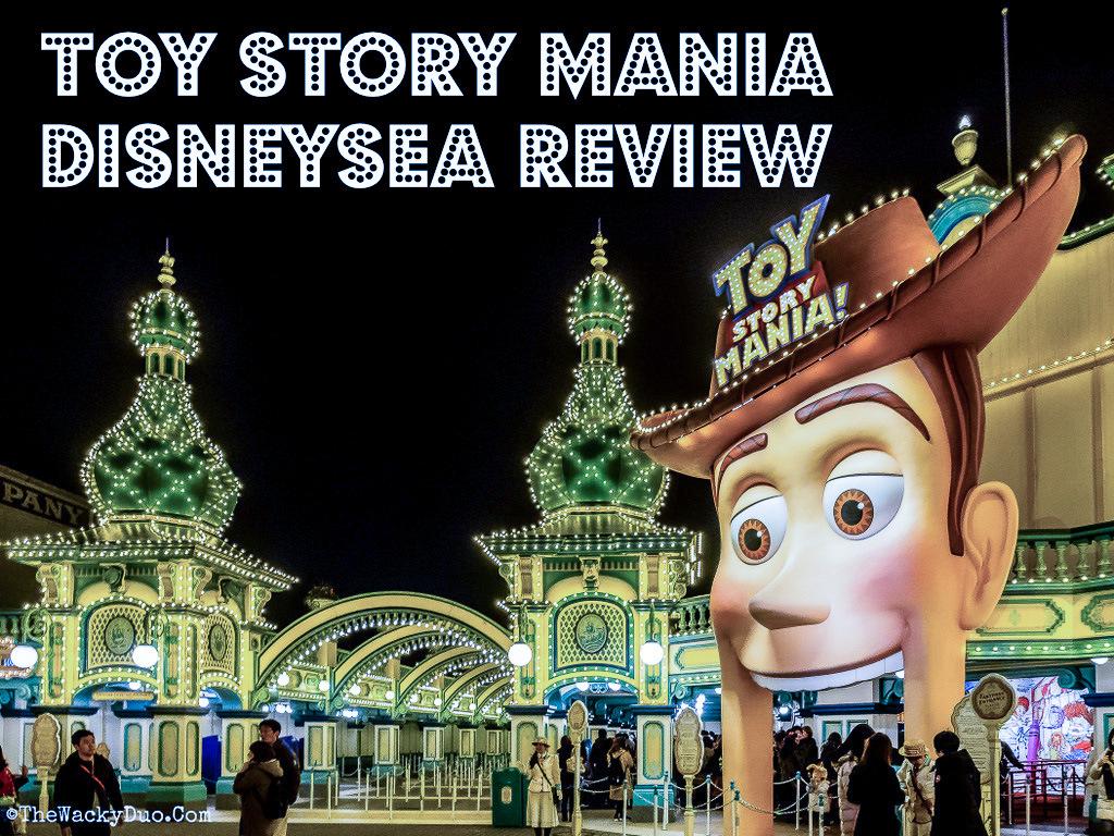 Toy Story Mania DisneySea Review | The Wacky Duo | Singapore Family