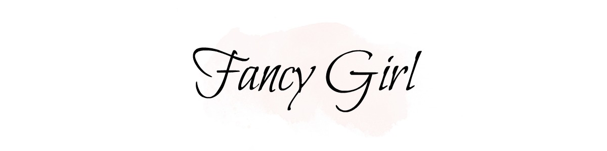 The Fancy Girl