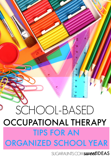 Tips for helping the school-based occupational therapist get organized in the schools