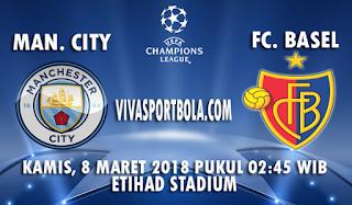 Prediksi Manchester City vs Basel 8 Maret 2018