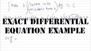 EXACT DIFFERENTIAL EQUATION EXAMPLE WITH SOLUTION NOTE