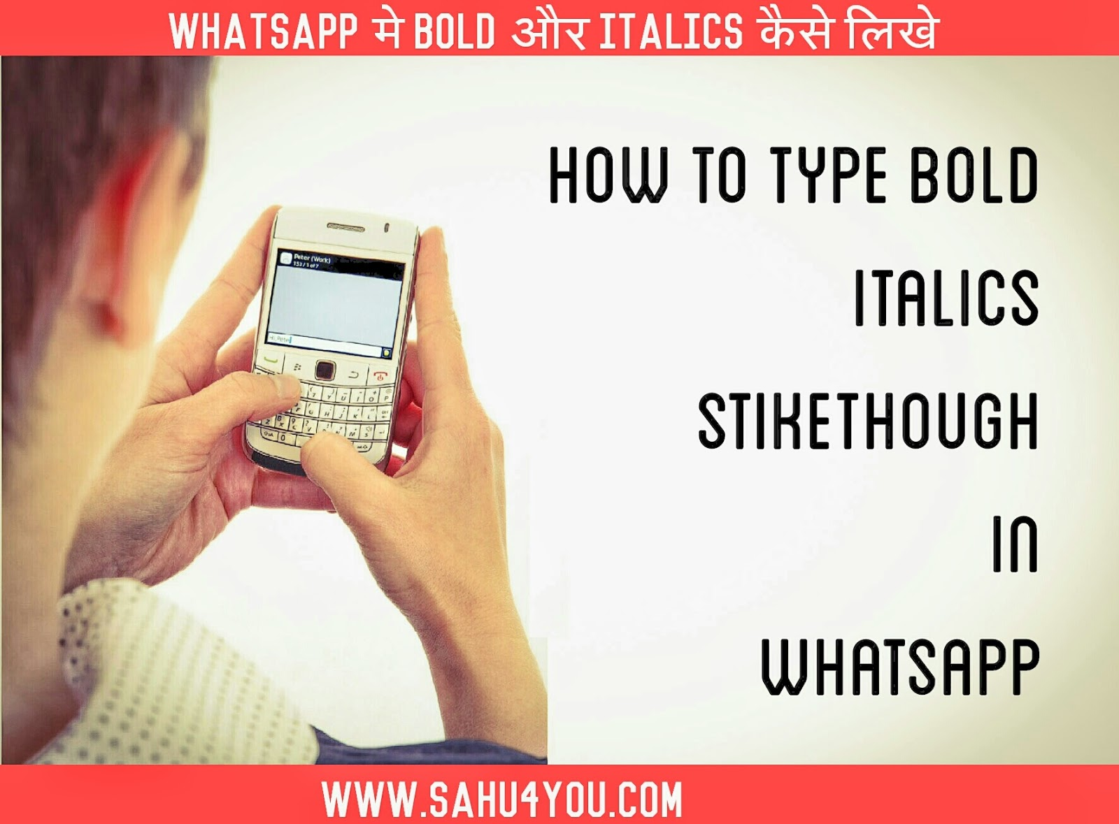 WhatsApp Me Bold, Italic, Strikethrough Message Kaise Send Kare