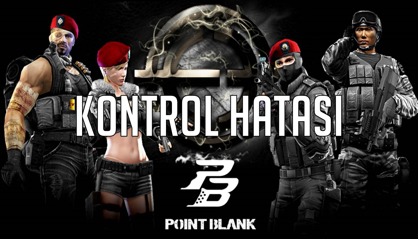 Point Blank Kontrol Hatasi Cozumu