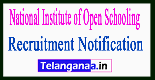 National Institute of Open Schooling NIOS Recruitment Notification 2017