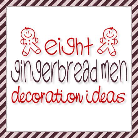 sc 1 st  The Purple Pumpkin Blog & 8 Gingerbread Men Decorating Ideas