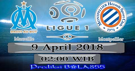 Prediksi Bola855 Marseille vs Montpellier 9 April 2018