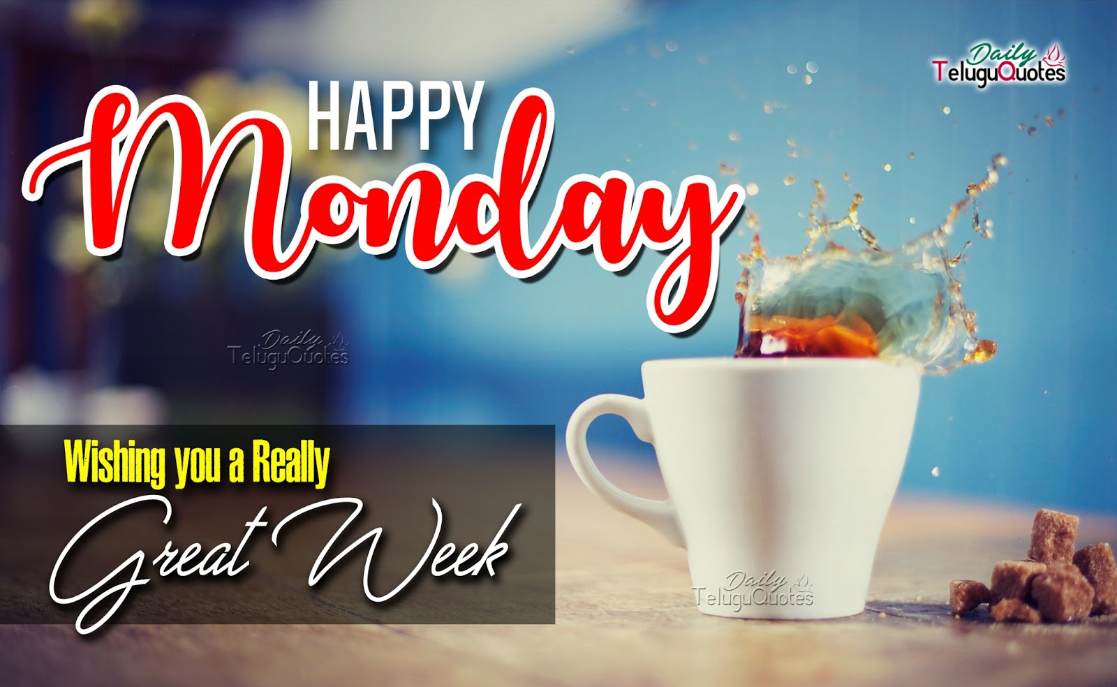 Happy Monday Wishing You A Great Week Monday Quotes