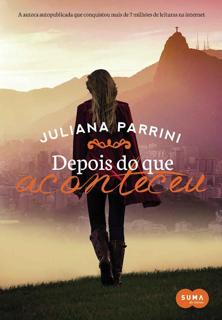Depois do que Aconteceu: Volume 1 Juliana Parrini