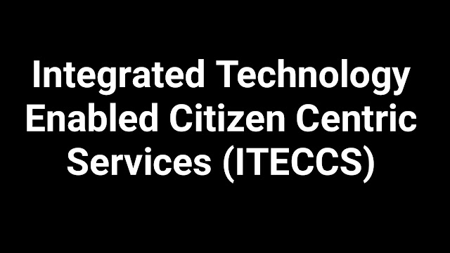 Integrated Technology Enabled Citizen Centric Services (ITECCS)- UP Police (UP 100)