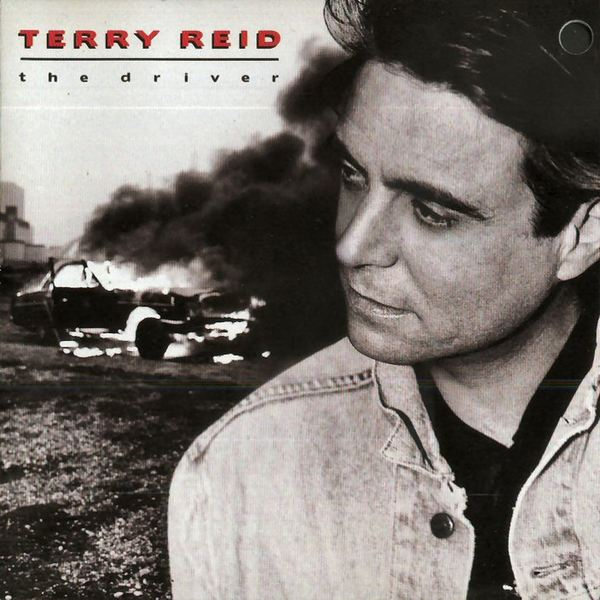 TERRY REID - The Driver (1991)