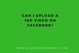 Can i upload a 360 video on Facebook?