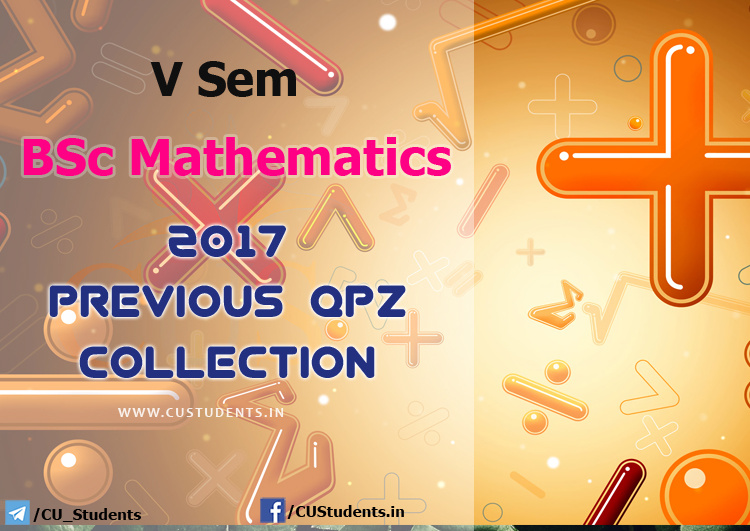 V Sem BSc Mathematics Previous Question Papers Collection