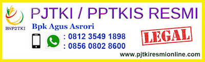 PJTKI, PPTKIS, LEGAL, SRAGEN