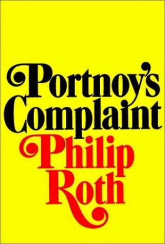 Mark My Words Book Review Philip Roth-\u201cPortnoy\u0027s Complaint,\u201d (1969