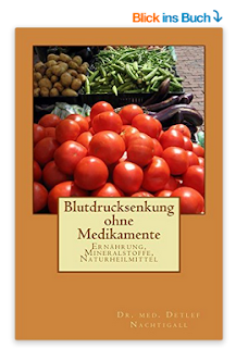 https://www.amazon.de/Blutdrucksenkung-ohne-Medikamente-Detlef-Nachtigall/dp/1523716525/ref=sr_1_2?s=books&ie=UTF8&qid=1485016485&sr=1-2&keywords=detlef+nachtigall
