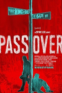 Watch Pass Over Online Free in HD