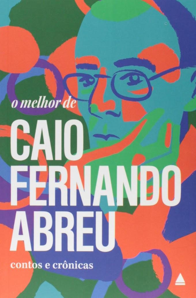 [Resenha] O Melhor de Caio Fernando Abreu
