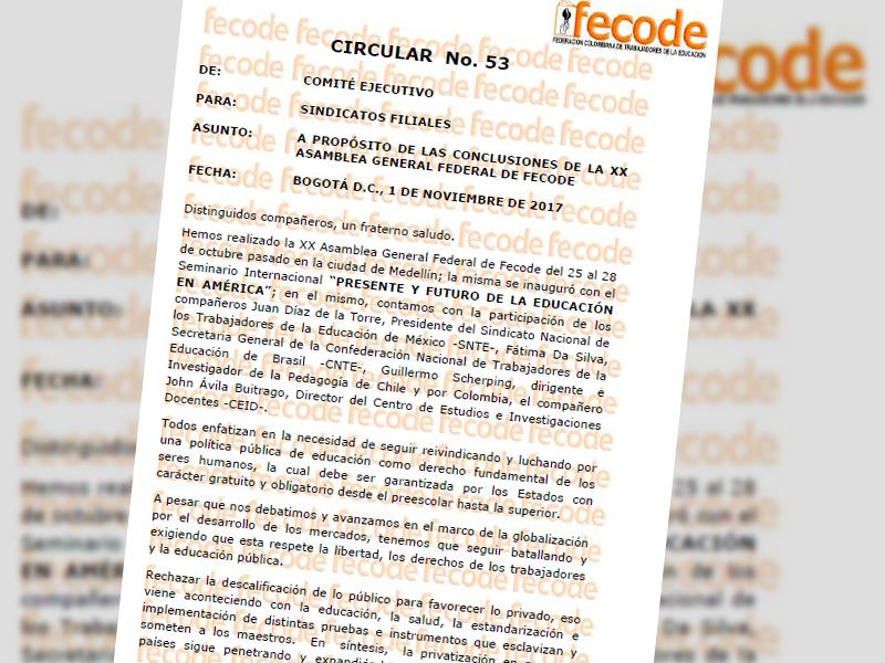 Circular No. 53: A propósito de las conclusiones de la XX Asamblea General Federal de Fecode 1 de noviembre de 2017