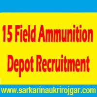 15 Field Ammunition Depot Recruitment