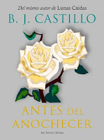 http://mariana-is-reading.blogspot.com/2016/02/antes-del-anochecer-bj-castillo-0.html