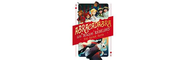 Abracadabra, los magos rebeldes