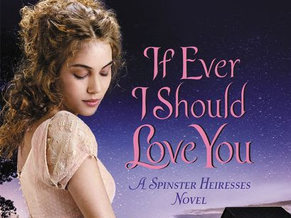 Cris Reads: IF EVER I SHOULD LOVE YOU (Spinster Heiresses #1) by Cathy Maxwell