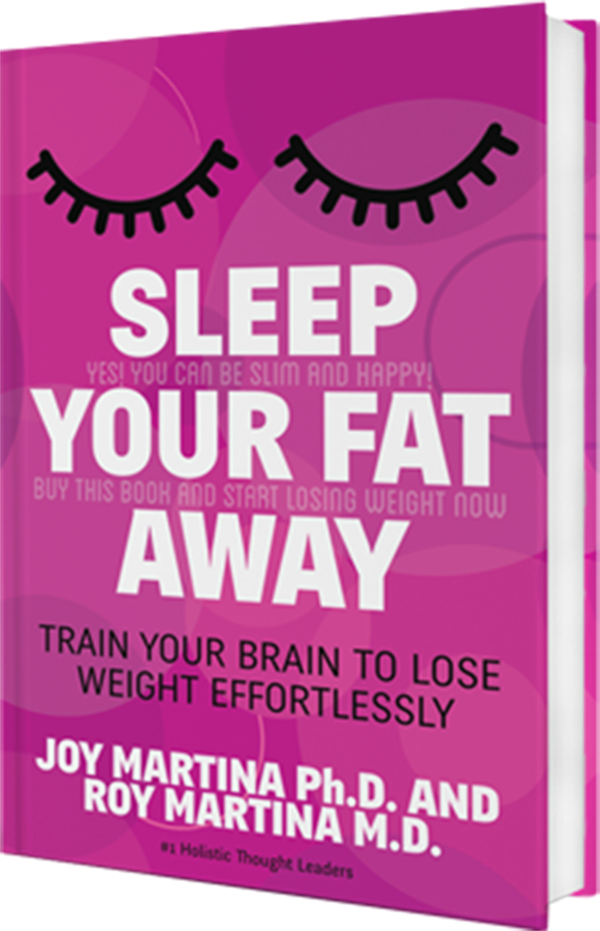 Sleep your fat away by Drs Joy & Roy Martina