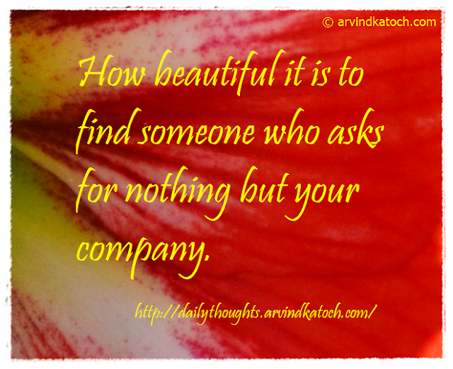Daily Thought, Beautiful, Someone, company,
