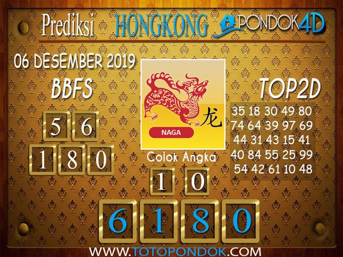 Prediksi Togel HONGKONG PONDOK4D 06 DESEMBER 2019