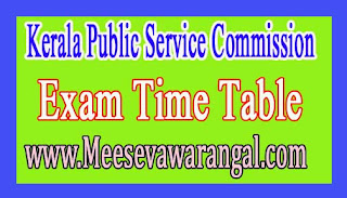 Kerala Public Service Commission Dept Test for Divisional Accounts General Service 2016 Time Table