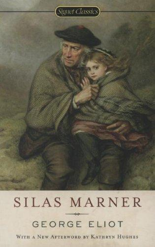 "George Eliot's novel ""Silas Marner"" Essay"