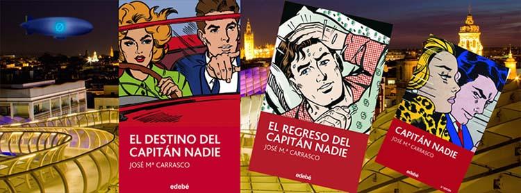 Las portadas de Capitán Nadie y sus secuelas