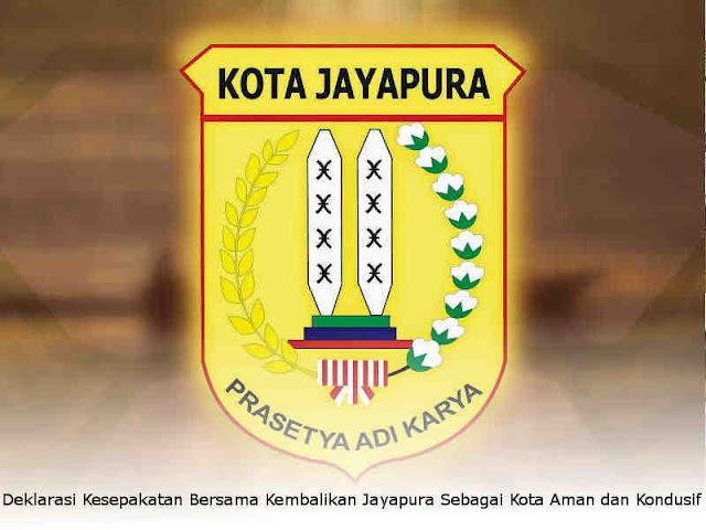 Deklarasi Kesepakatan Bersama Kembalikan Jayapura Sebagai Kota Aman dan Kondusif