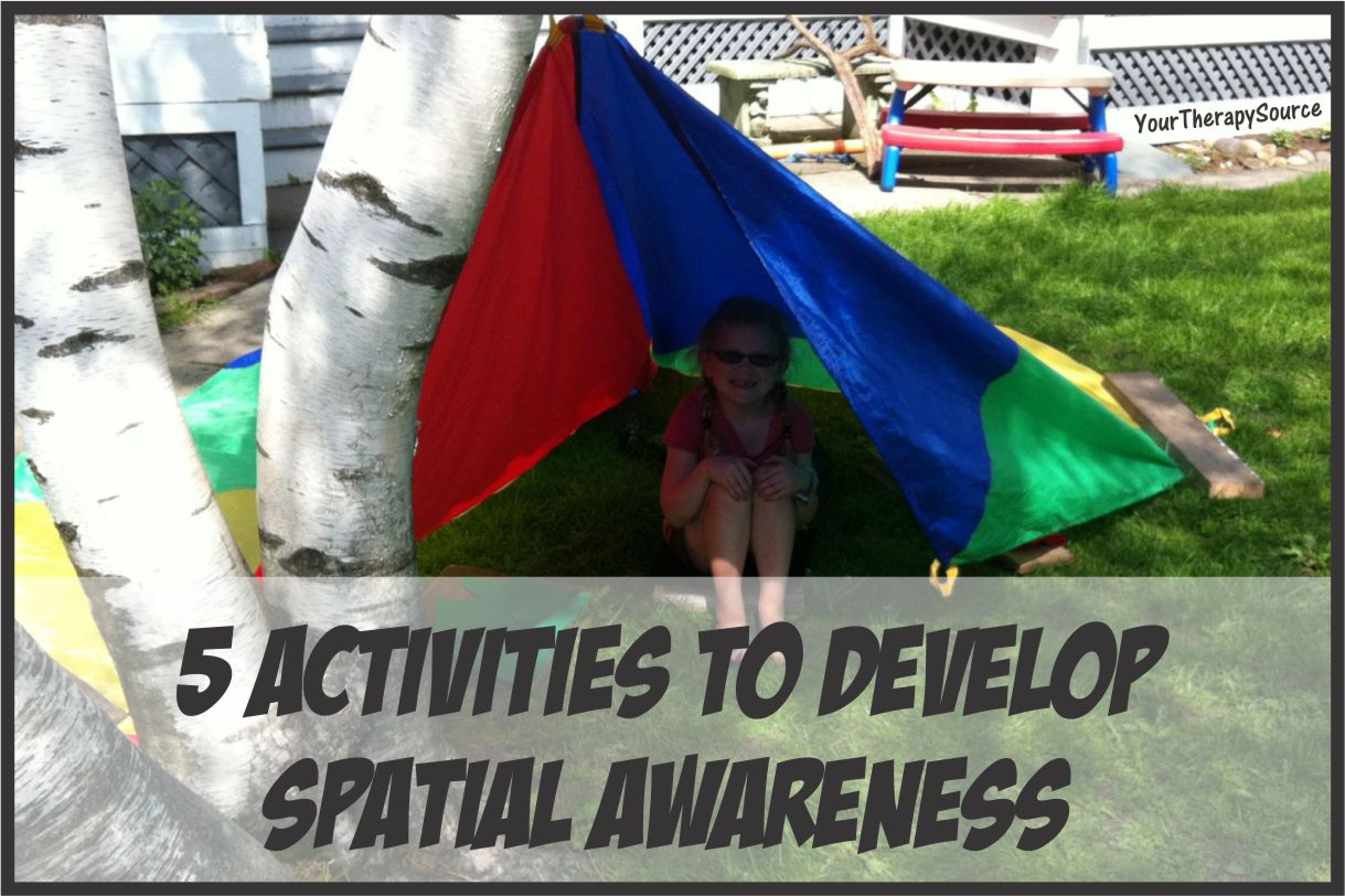 5 Ways To Develop Spatial Awareness Your Therapy Source