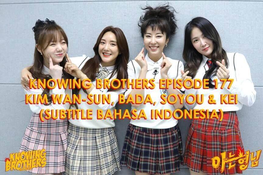Nonton streaming online & download Knowing Brothers episode 177 bintang tamu Kim Wan-sun, Bada (S.E.S.), Soyou, & Kei (Lovelyz) sub Indo